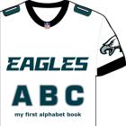 Philadelphia Eagles ABC: My First Alphabet Book Cover Image
