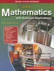 Glencoe Mathematics with Business Applications Student Activity Workbook [With CDROM] Cover Image