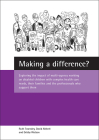 Making a difference?: Exploring the impact of multi-agency working on disabled children with complex health care needs, their families and the professionals who support them Cover Image