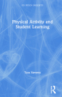 Physical Activity and Student Learning (Ed Psych Insights) Cover Image
