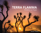 Terra Flamma: Wildfires at Night Cover Image