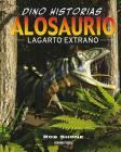 Alosaurio. Lagarto extraño Cover Image