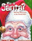 Who Is Santa?: And How Did He Get to the North Pole? Cover Image