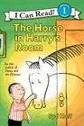 The Horse in Harry's Room (I Can Read Level 1) Cover Image