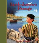 Bartholomew's Passage: A Family Story for Advent Cover Image