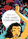 The Hard Tomorrow Cover Image