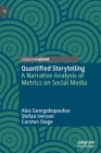 Quantified Storytelling: A Narrative Analysis of Metrics on Social Media Cover Image