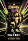MARVEL's Avengers: Infinity War: The Cosmic Quest Volume One: Beginning Cover Image