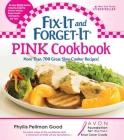 Fix-It and Forget-It Pink Cookbook: More Than 700 Great Slow-Cooker Recipes! Cover Image
