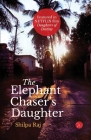 The Elephant Chaser's Daughter Cover Image