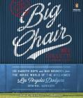 The Big Chair: The Smooth Hops and Bad Bounces from the Inside World of the Acclaimed Los Angeles Dodgers General Manager Cover Image