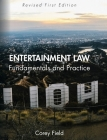 Entertainment Law: Fundamentals and Practice Cover Image