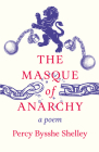 The Masque of Anarchy; A Poem Cover Image