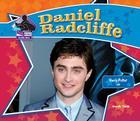 Daniel Radcliffe: Harry Potter Star (Big Buddy Books: Buddy Bios) Cover Image