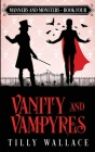 Vanity and Vampyres Cover Image