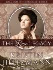 The Rose Legacy (Diamond of the Rockies #1) Cover Image