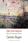 Lilies from America: New and Selected Poems Cover Image