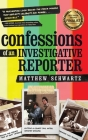 Confessions of an Investigative Reporter Cover Image