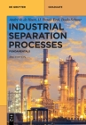 Industrial Separation Processes (de Gruyter Textbook) Cover Image