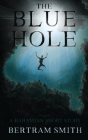 The Blue Hole: A Bahamian Short Story Cover Image