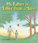 My Father Is Taller Than a Tree Cover Image