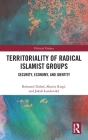 Territoriality of Radical Islamist Groups: Security, Economy, and Identity (Political Violence) Cover Image
