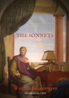 The Sonnets: 154 sonnets first published all together by William Shakespeare in a quarto in 1609 and six additional sonnets that Sh Cover Image