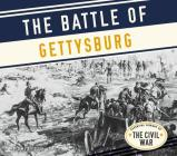 The Battle of Gettysburg (Essential Library of the Civil War) Cover Image