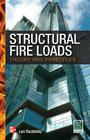 Structural Fire Loads: Theory and Principles Cover Image