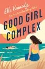 Good Girl Complex: An Avalon Bay Novel Cover Image