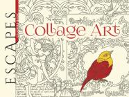 Escapes Collage Art Coloring Book (Adult Coloring) Cover Image