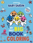 Pinkfong Baby Shark: My First Big Book of Coloring Cover Image