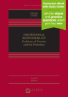 Professional Responsibility: Problems of Practice and the Profession (Aspen Casebook) Cover Image