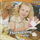 Let's Throw a Thanksgiving Party! (Holiday Parties) Cover Image