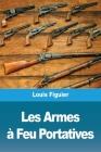 Les Armes à Feu Portatives Cover Image