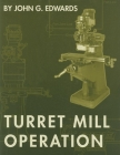 Turret Mill Operation Cover Image