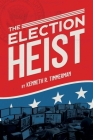 The Election Heist Cover Image