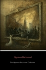 The Algernon Blackwood Collection Cover Image