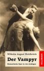Der Vampyr: Romantische Oper in vier Aufzügen Cover Image