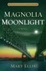 Magnolia Moonlight, 3 (Secrets of the South Mysteries #3) Cover Image