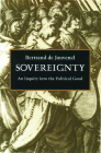 Sovereignty: An Inquiry Into the Political Good Cover Image