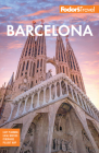 Fodor's Barcelona: With Highlights of Catalonia (Full-Color Travel Guide) Cover Image