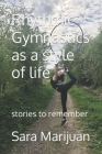Rhythmic Gymnastics as a style of life: Stories to remember Cover Image