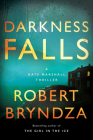 Darkness Falls: A Kate Marshall Thriller Cover Image