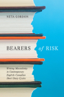 Bearers of Risk: Writing Masculinity in Contemporary English-Canadian Short Story Cycles Cover Image