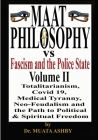 Maat Philosophy Versus Fascism and the Police State Vol. 2 Cover Image