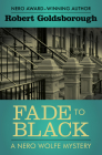 Fade to Black (Nero Wolfe Mysteries #5) Cover Image