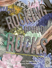 The Rocking Book of Rocks: An Illustrated Guide to Everything Rocks, Gems, and Minerals Cover Image