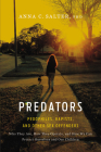 Predators: Pedophiles, Rapists, and Other Sex Offenders Cover Image