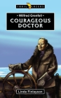 Wilfred Grenfell: Courageous Doctor (Trail Blazers) Cover Image